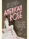 American Rose (MP3): A Nation Laid Bare: The Life and Times of Gypsy Rose Lee
